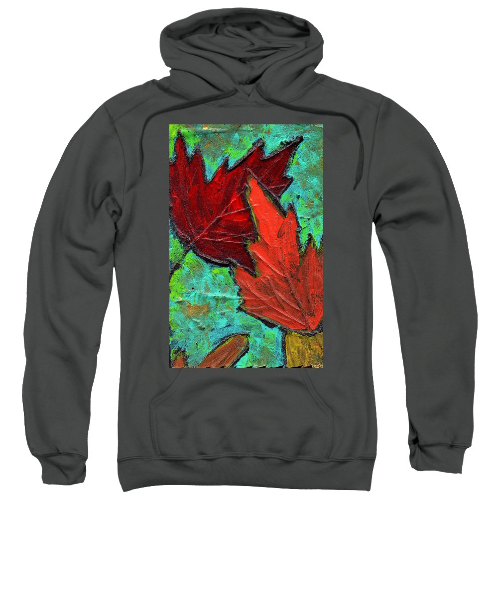 Maple Sweatshirt featuring the painting Maple Leaves by Wayne Potrafka