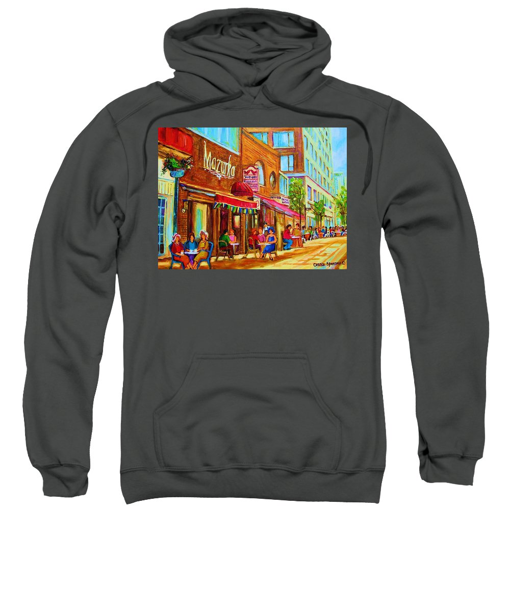 Montreal Streetscene Sweatshirt featuring the painting Mazurka Cafe by Carole Spandau