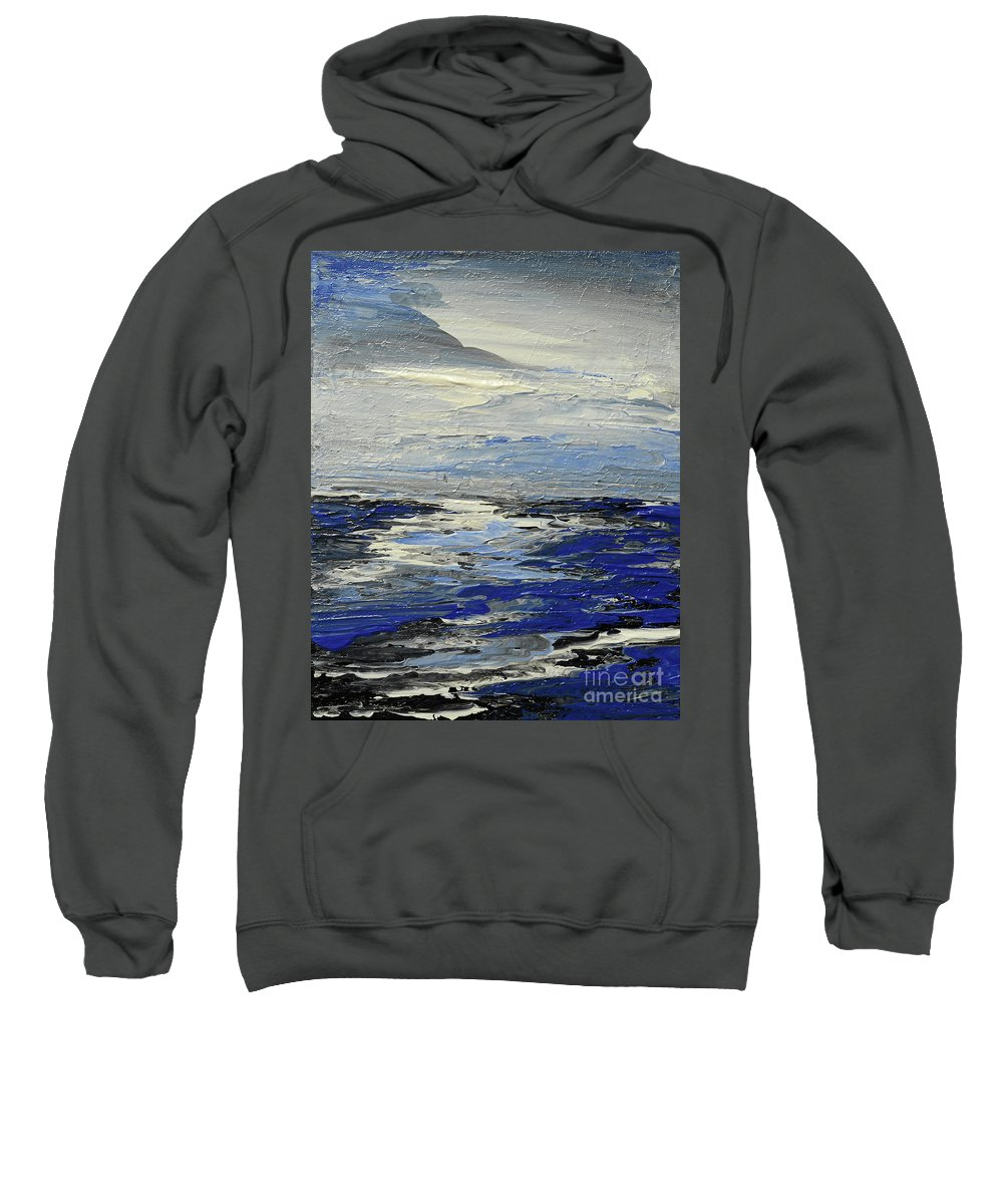 Ocean Sweatshirt featuring the painting Meaning And Hue by Tatiana Iliina