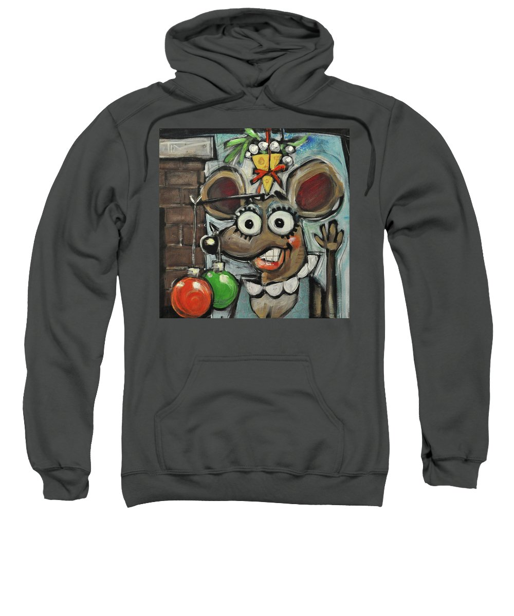 Christmas Sweatshirt featuring the painting Merry Chrismouse by Tim Nyberg