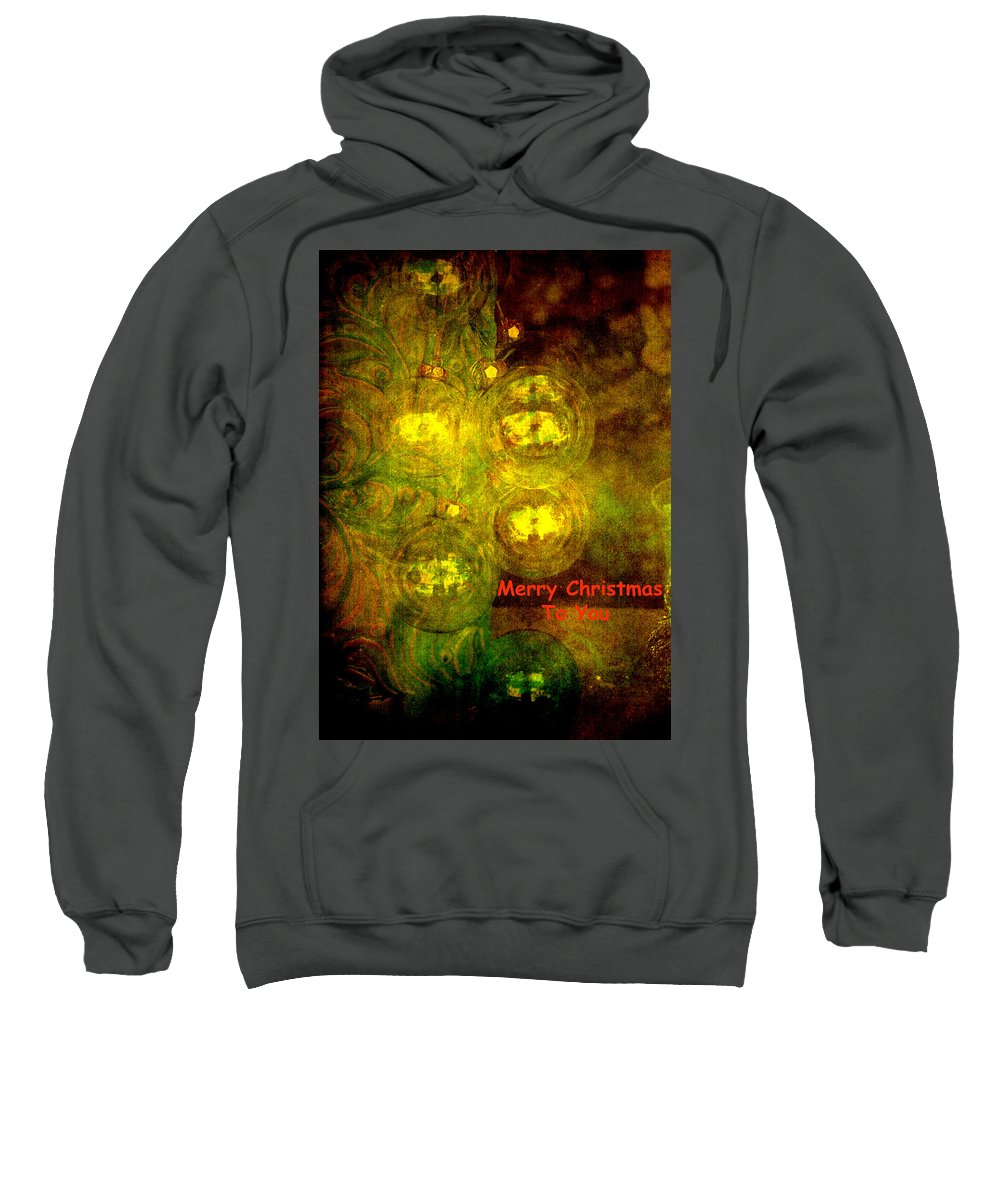 Christmas Sweatshirt featuring the photograph Merry Christmas To You Too by Susanne Van Hulst