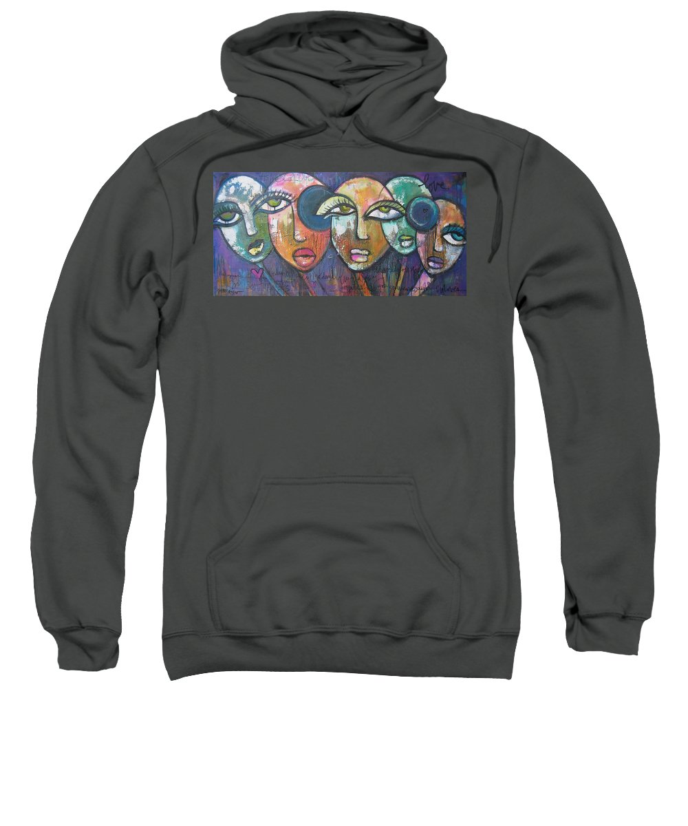 Faces Sweatshirt featuring the painting My Sentiments by Laurie Maves ART