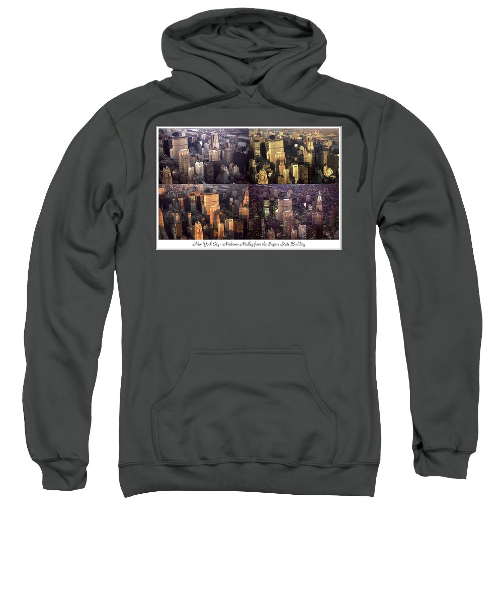 New_york Sweatshirt featuring the photograph New York Mid Manhattan Medley - Photo Art Poster by Peter Potter