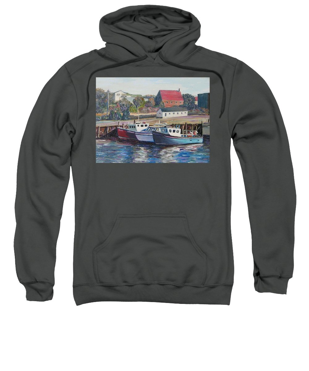 Nova Scotia Sweatshirt featuring the painting Nova Scotia Boats by Richard Nowak