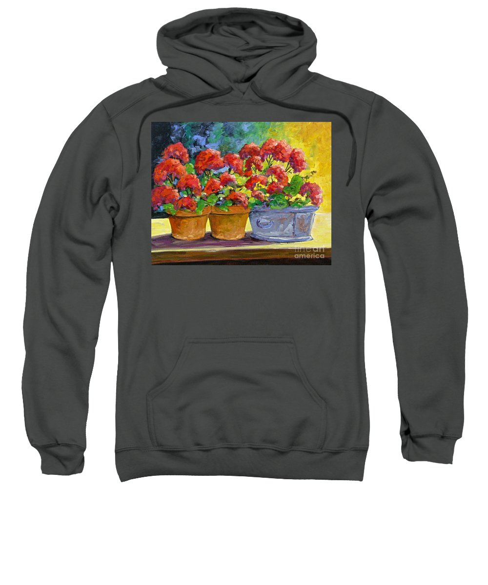 Still Life; Geraniums; Flowers; Terra Cotta; Red; Blue; Yellow; Green; Pranke; Sweatshirt featuring the painting Passion In Red by Richard T Pranke