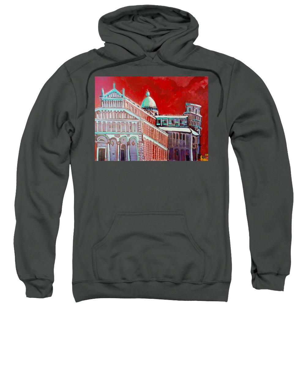 Pisa Sweatshirt featuring the painting Pisa by Kurt Hausmann