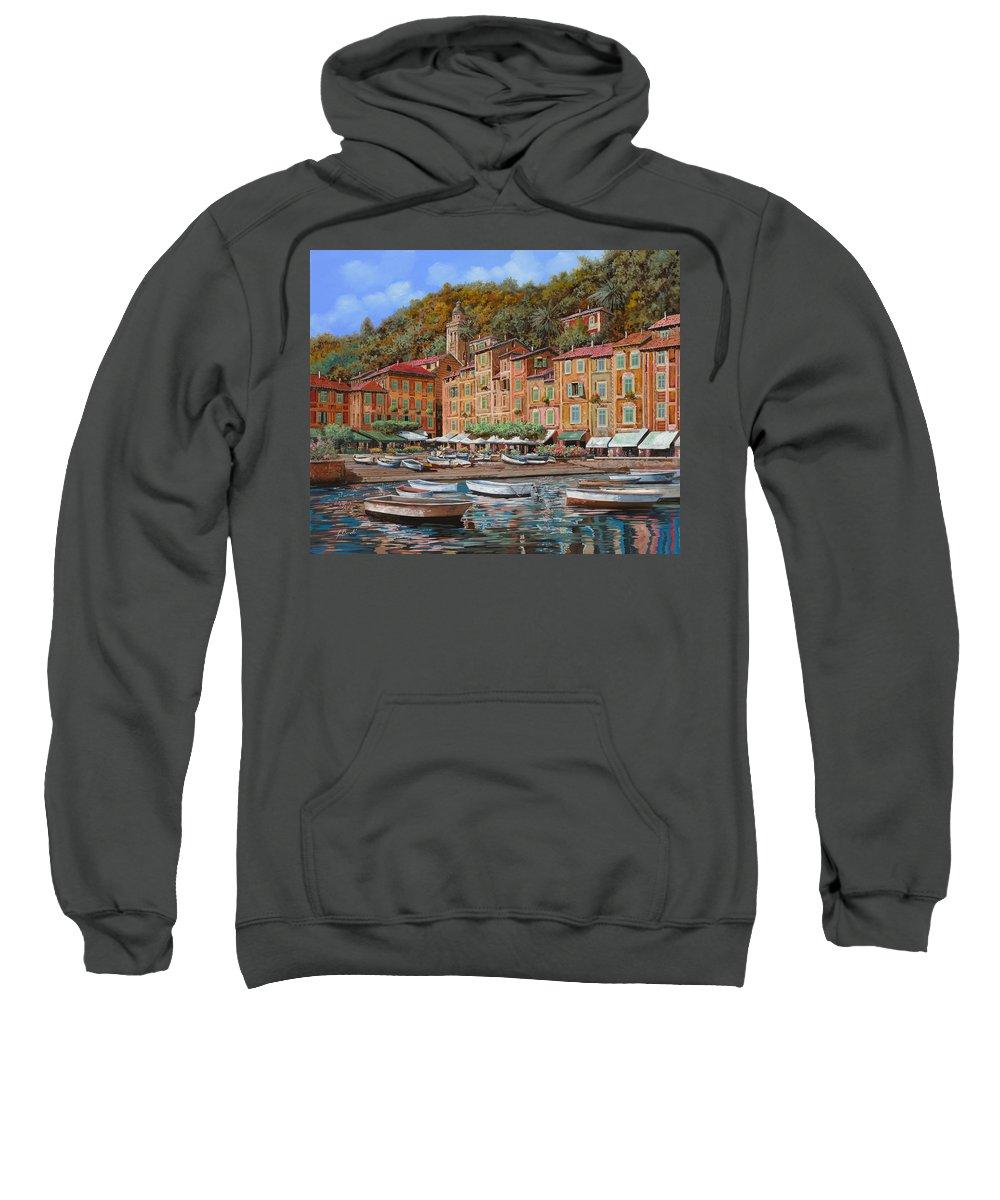 Portofino Sweatshirt featuring the painting Portofino-la Piazzetta E Le Barche by Guido Borelli