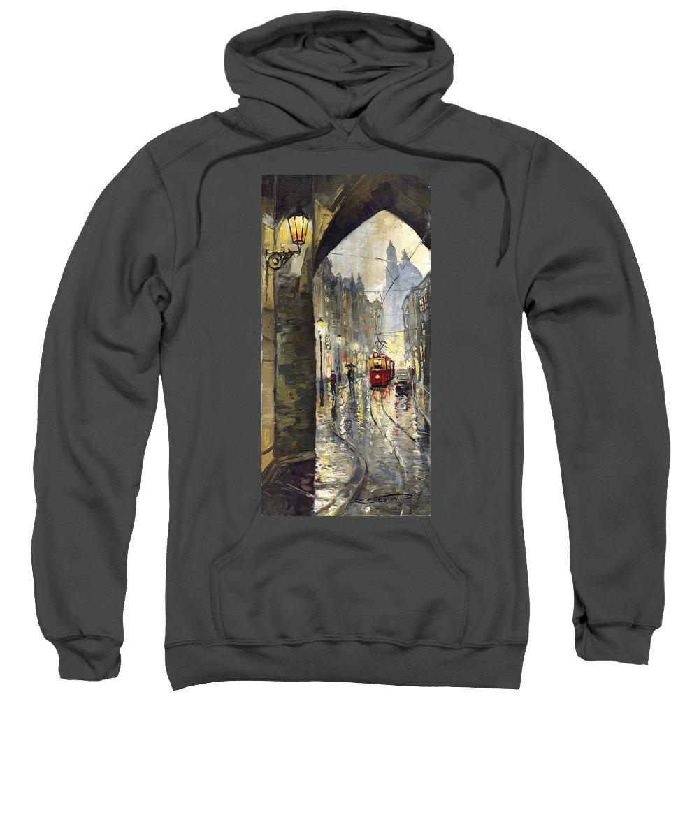 Prague Sweatshirt featuring the painting Prague Mostecka Street by Yuriy Shevchuk
