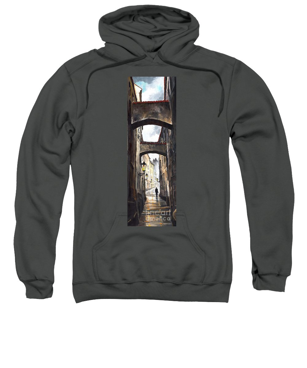 Oil On Canvas Paintings Sweatshirt featuring the painting Prague Old Street 02 by Yuriy Shevchuk