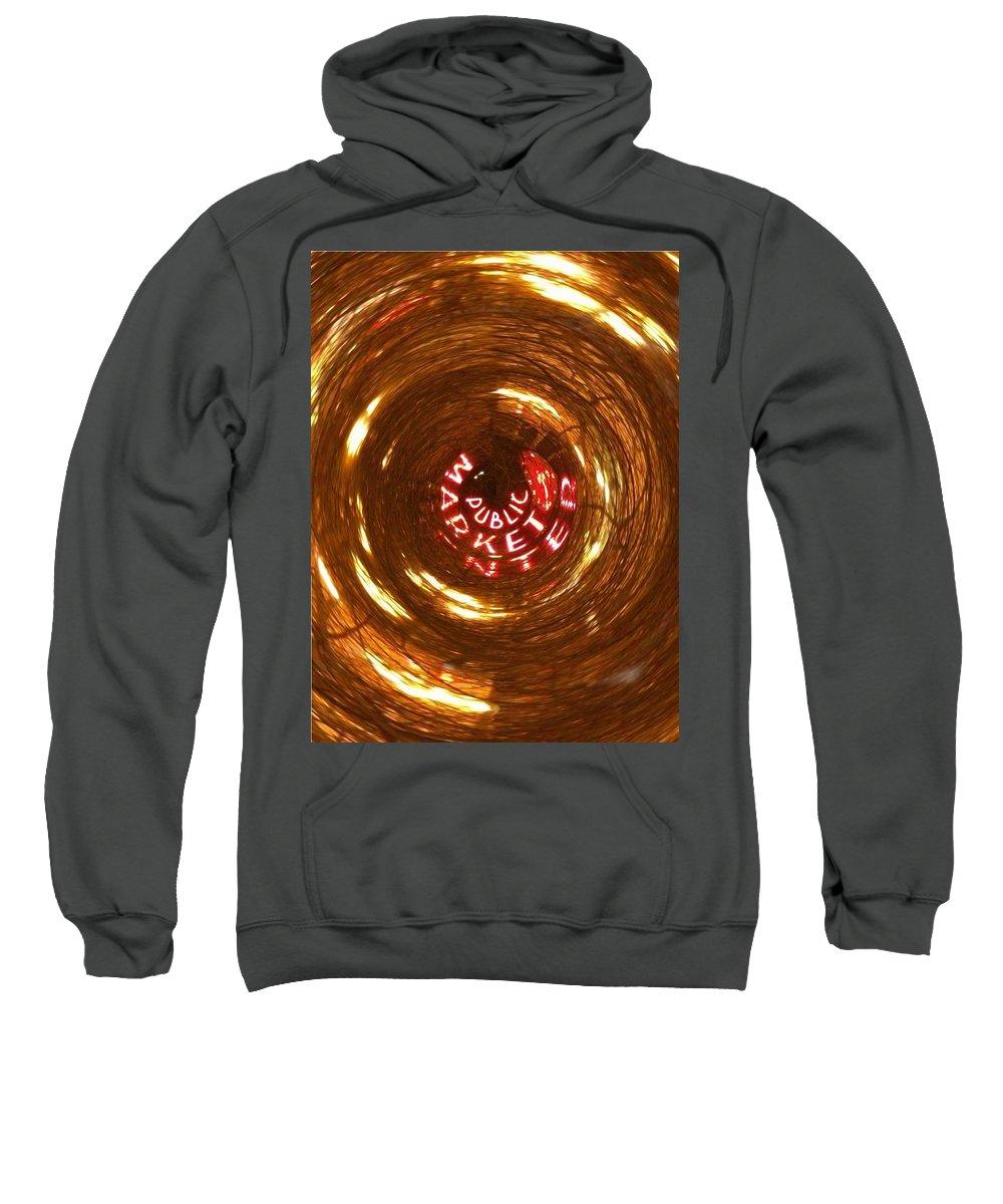 Seattle Sweatshirt featuring the photograph Public Market Vortex by Tim Allen
