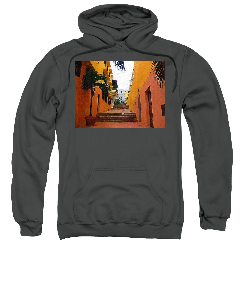 Ally Sweatshirt featuring the photograph Puerto Rico Ally Way by Donna Bentley