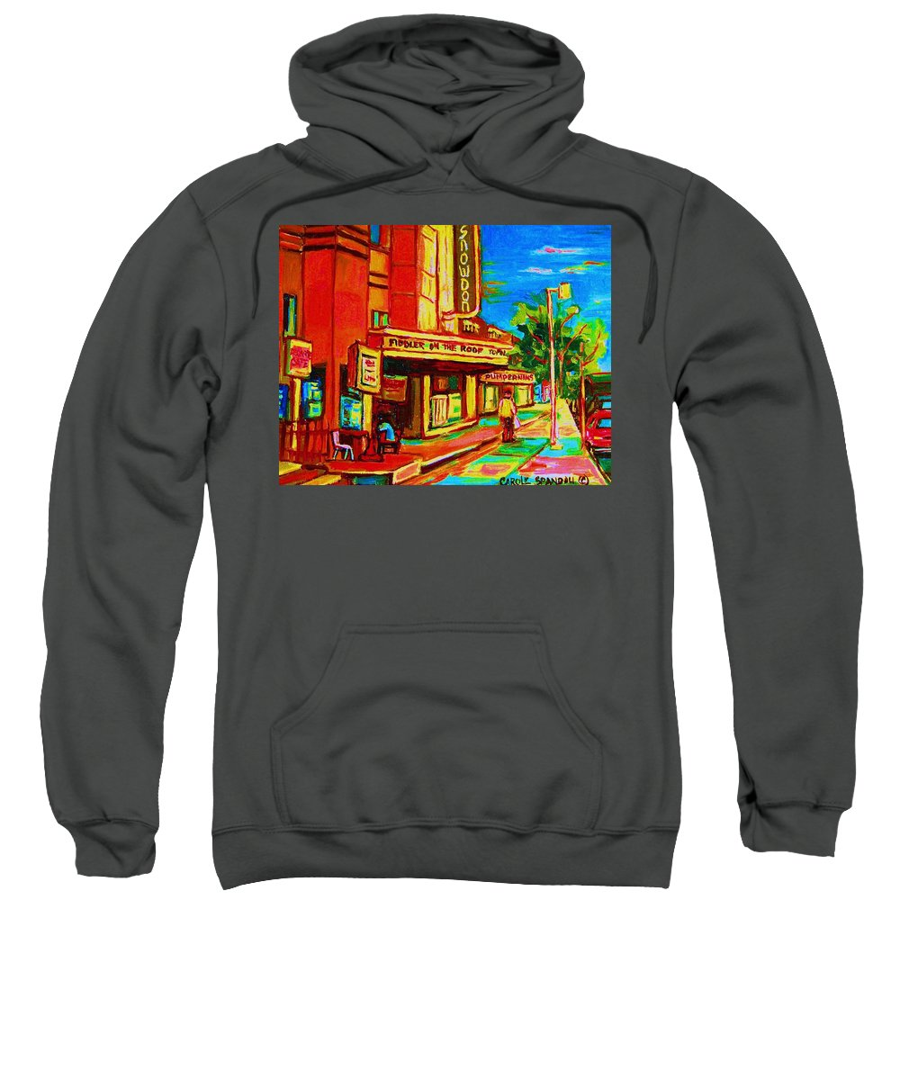 Pumperniks Sweatshirt featuring the painting Pumperniks And The Snowdon Theatre by Carole Spandau