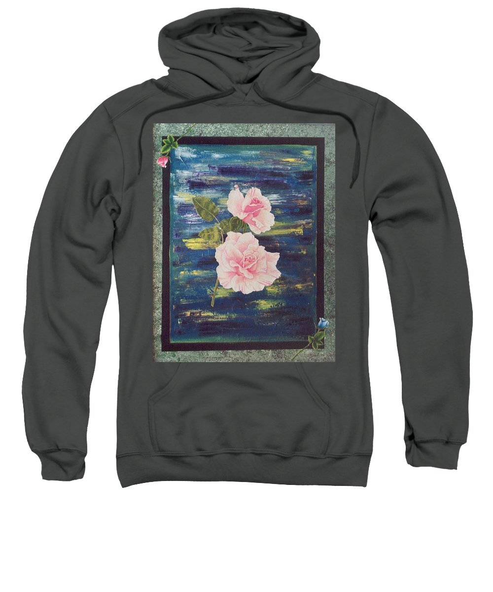 Rose Sweatshirt featuring the painting Roses by Micah Guenther