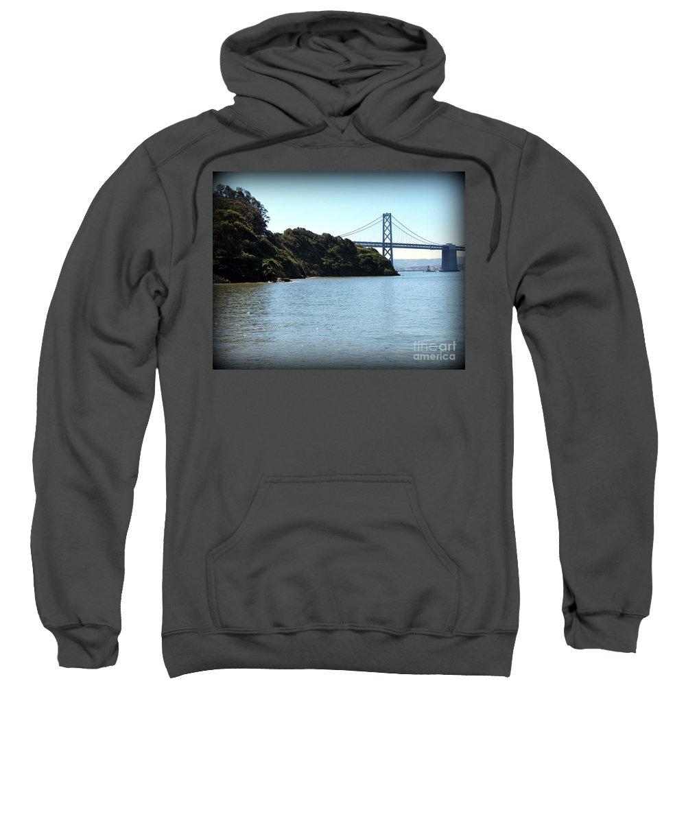California Sweatshirt featuring the photograph San Francisco Bay Bridge by Joy Patzner