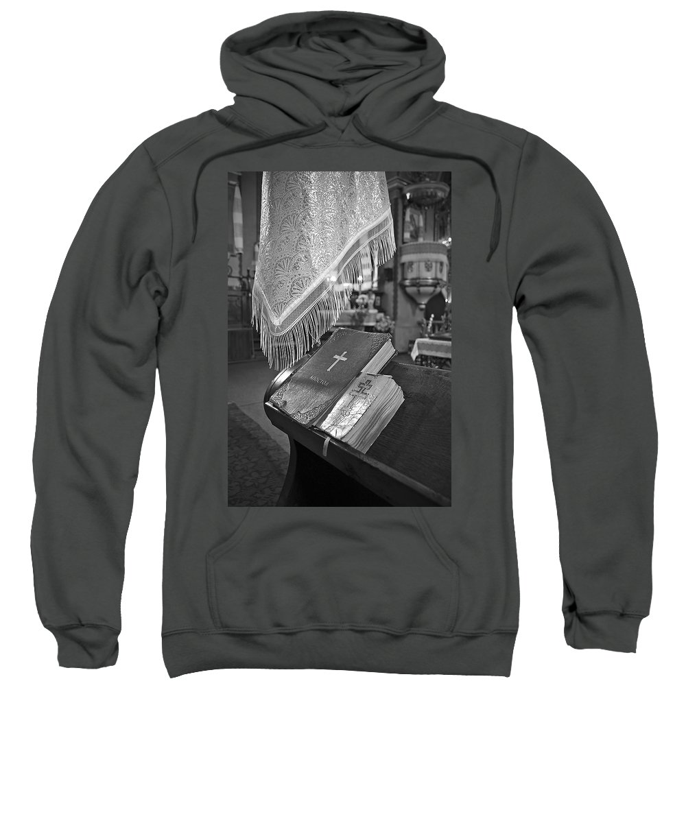 Bible Sweatshirt featuring the photograph Say A Little Prayer by Evelina Kremsdorf