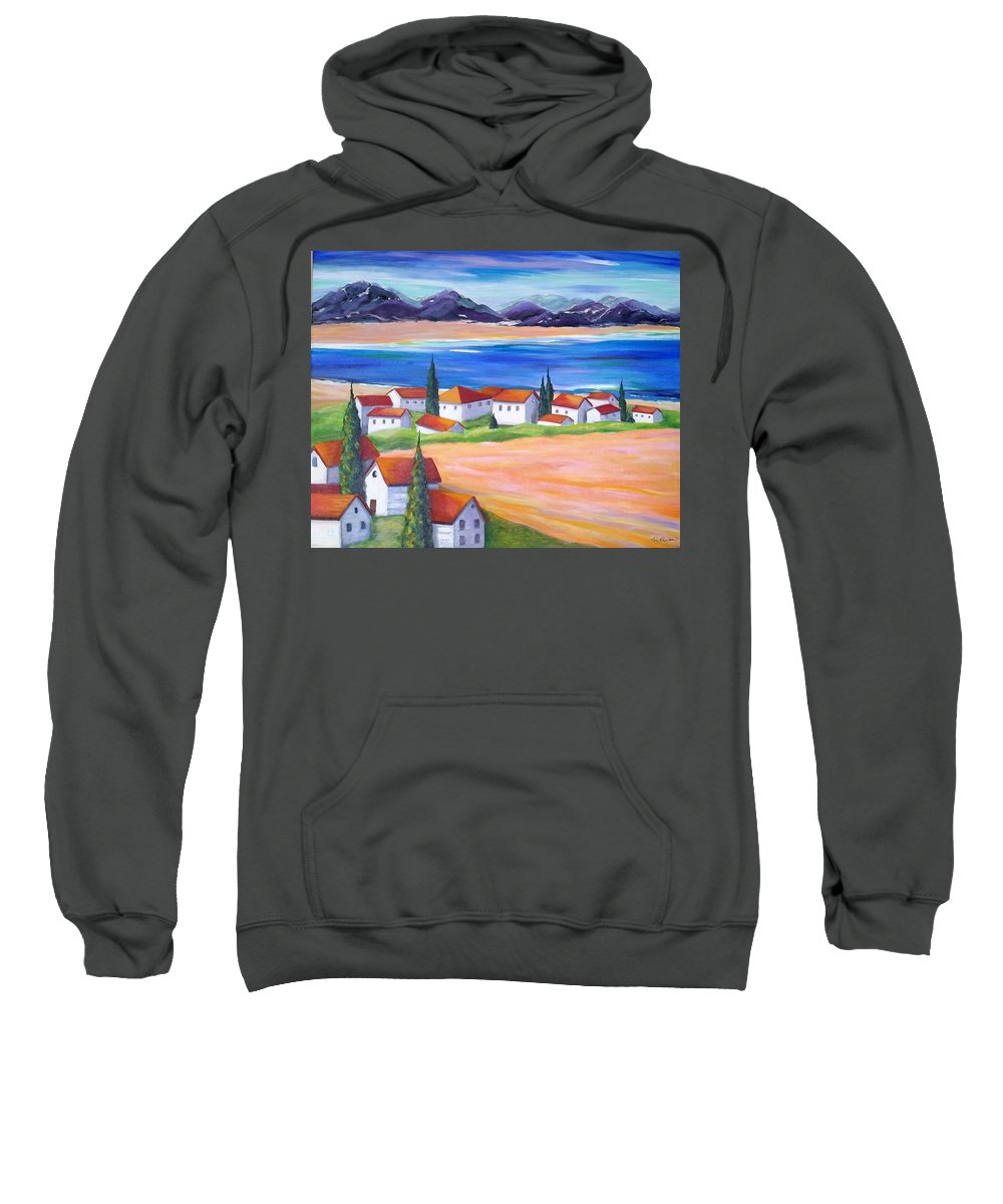 Landscape Sweatshirt featuring the painting Seaside Village by Rosie Sherman