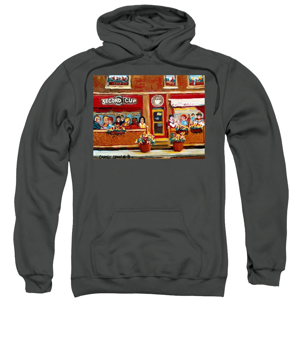 Second Cup Coffee Shop Sweatshirt featuring the painting Second Cup Coffee Shop by Carole Spandau