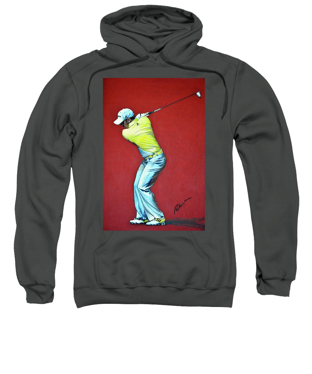 Sergio Garcia Sweatshirt featuring the painting Sergio Garcia By Mark Robinson by Mark Robinson