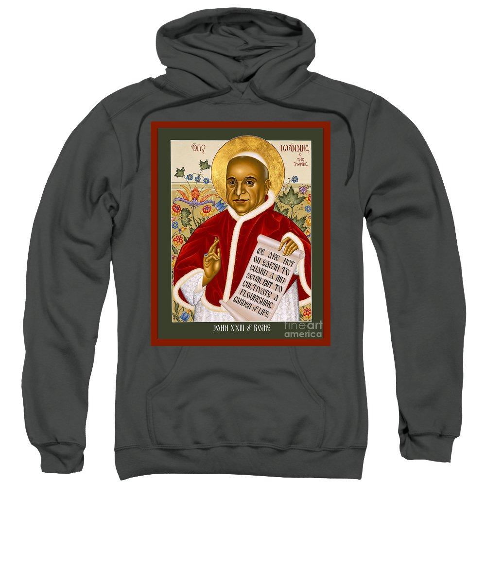 St. John Xxiii Sweatshirt featuring the painting St. John Xxiii - Rlpjn by Br Robert Lentz OFM