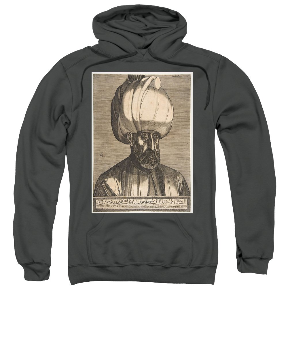 Man Sweatshirt featuring the painting Suleyman The Magnificent , Engraved By Melchior Lorck by Melchior Lorck