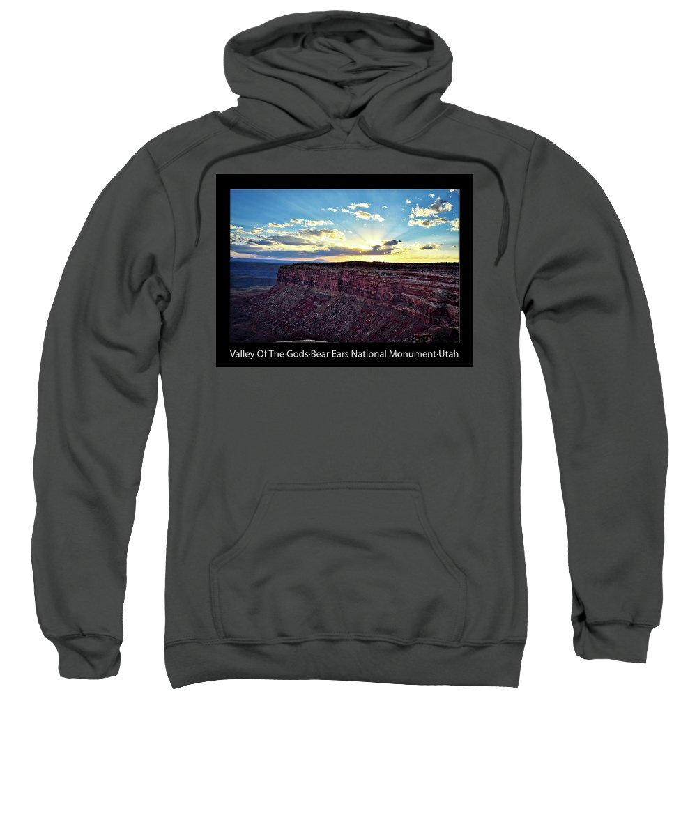 Valley Of The Gods Sweatshirt featuring the photograph Sunset Valley Of The Gods Utah 03 Text Black by Thomas Woolworth