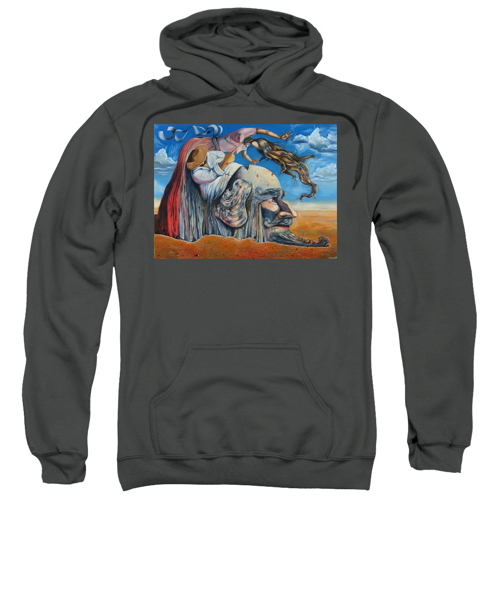 Surrealism Sweatshirt featuring the painting The Eternal Obsession Of Don Quijote by Darwin Leon
