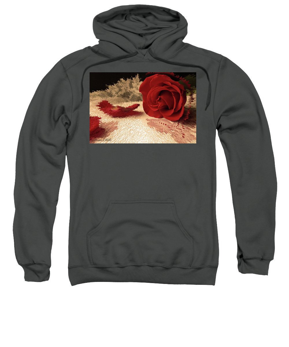 Rose Sweatshirt featuring the photograph The Rose by Bonnie Willis