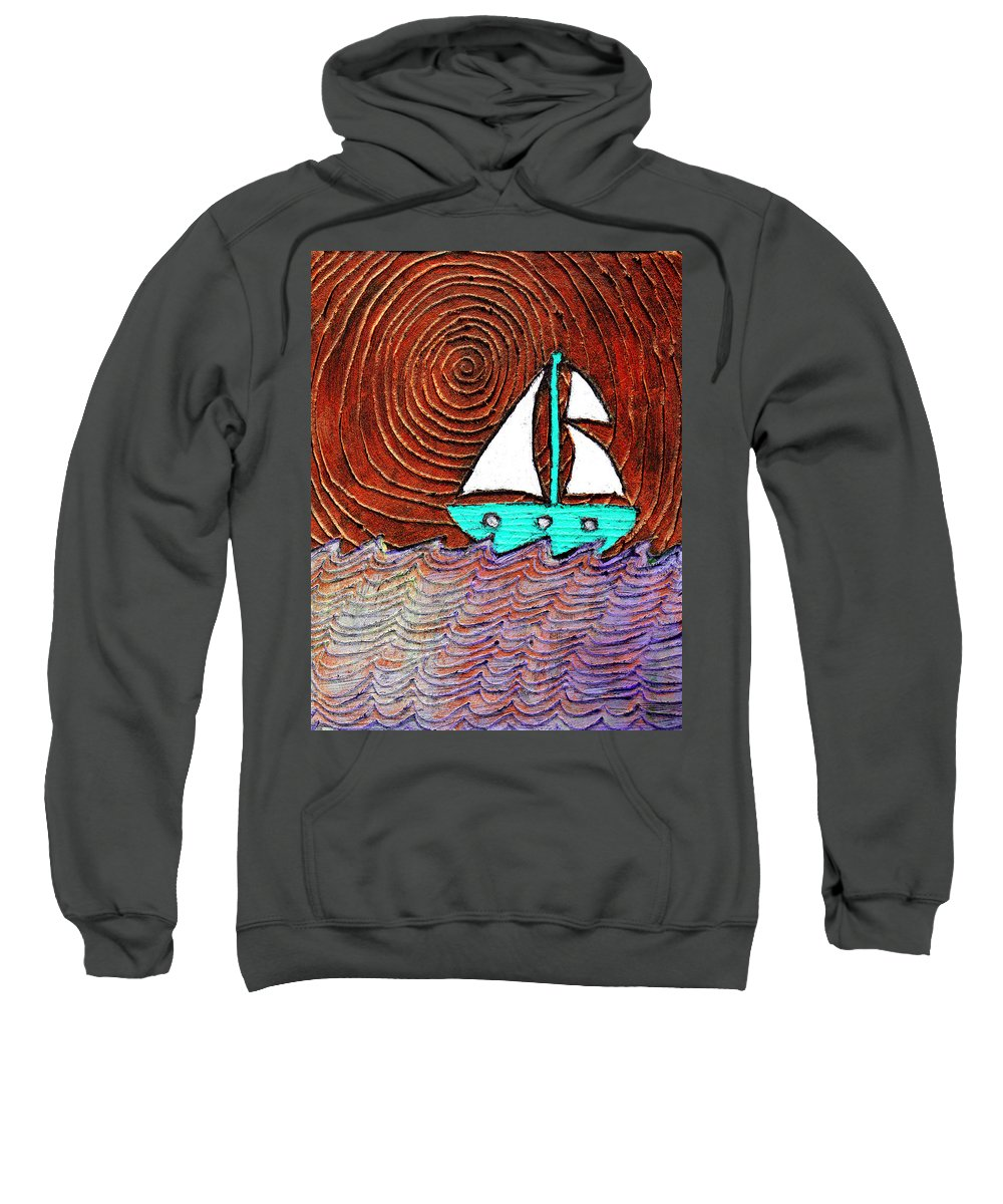 Sailing Sweatshirt featuring the painting The Sky Was Bronze That Night by Wayne Potrafka