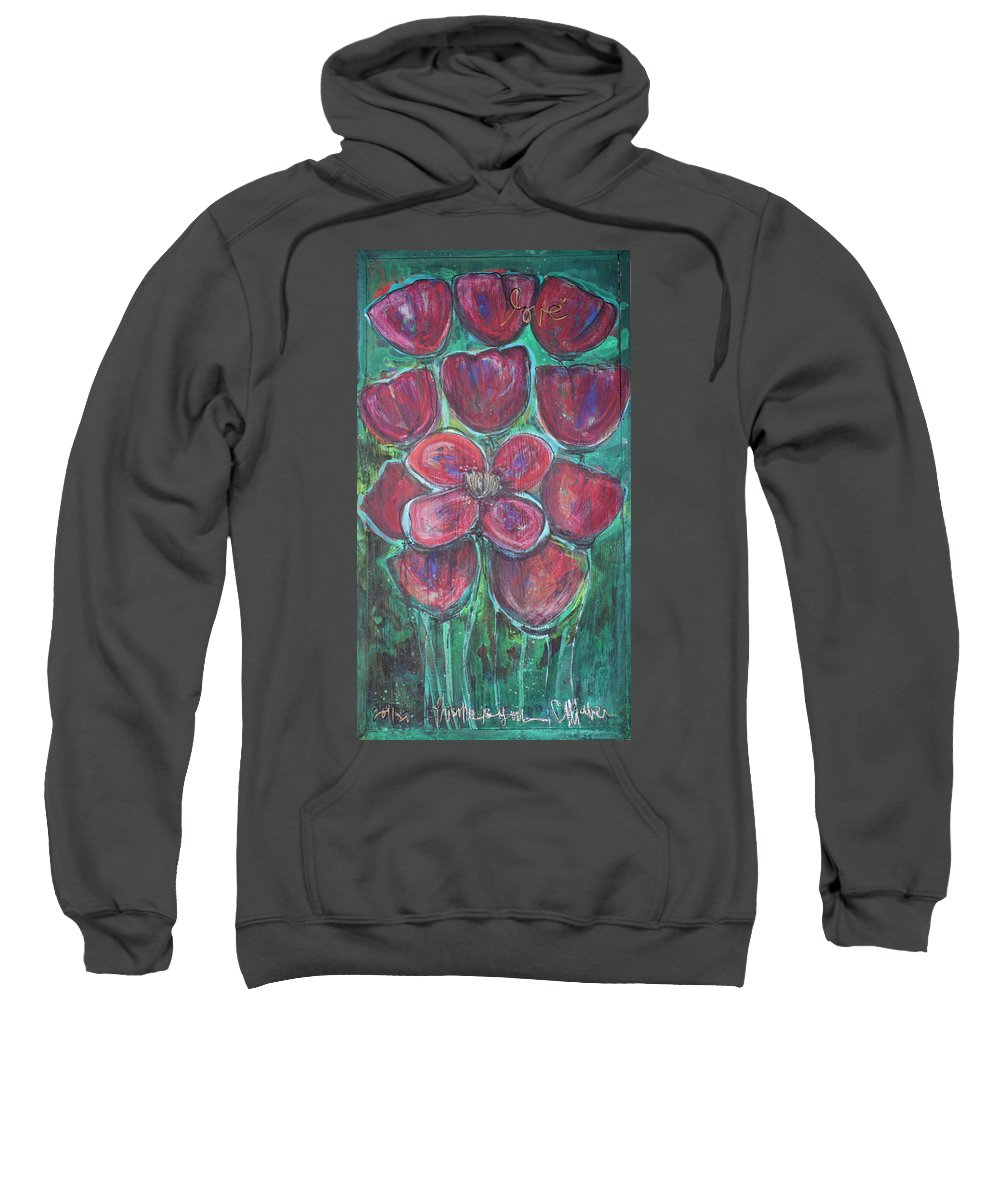 Poppies Sweatshirt featuring the painting This One Is You by Laurie Maves ART