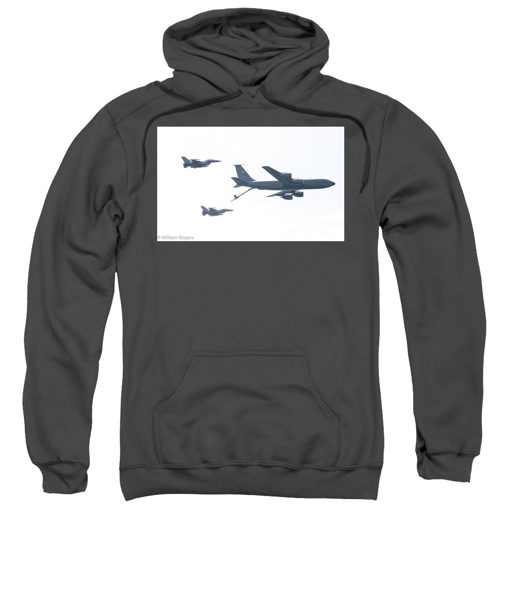 This Is A Photo Of Two F-16's Demonstrating How They Would Basically Approach A Fuel Tanker To Refuel And Continue Their Mission Sweatshirt featuring the photograph Time To Refuel by William Rogers