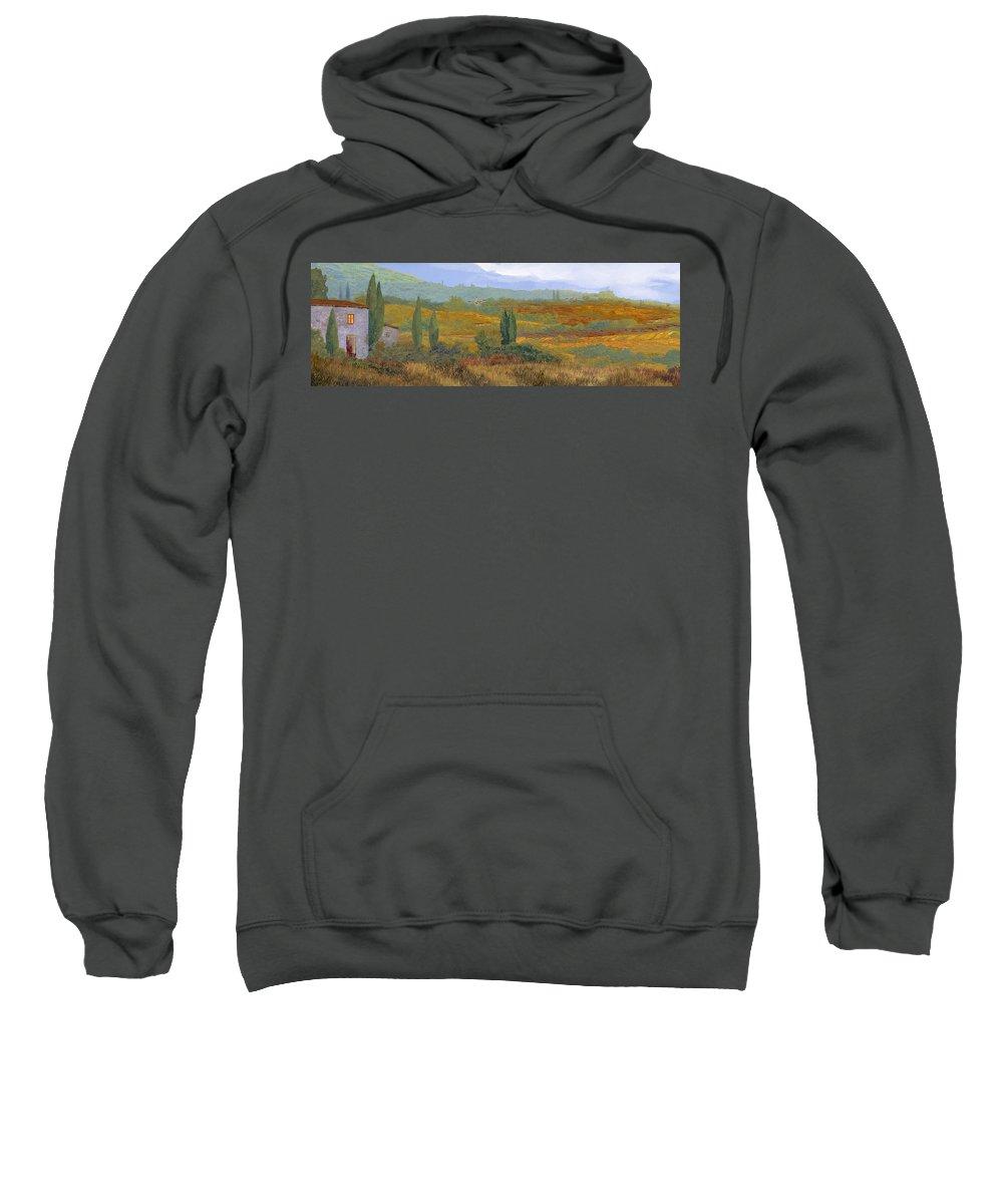 Landscape Sweatshirt featuring the painting un altro pomeriggio in Toscana by Guido Borelli