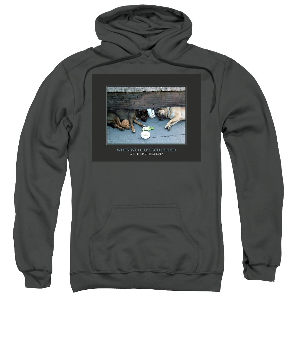 Motivational Sweatshirt featuring the photograph When We Help Each Other by Donna Corless