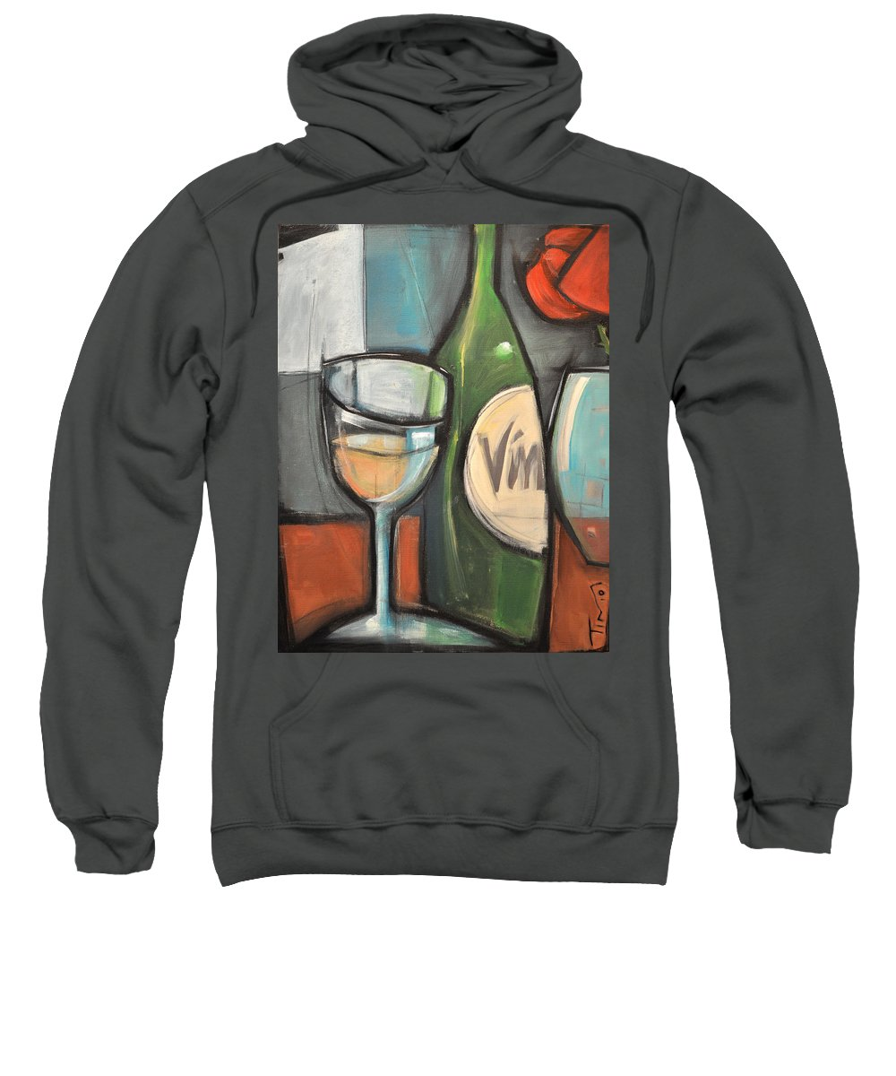 Wine Sweatshirt featuring the painting Wine Is Bottled Poetry by Tim Nyberg