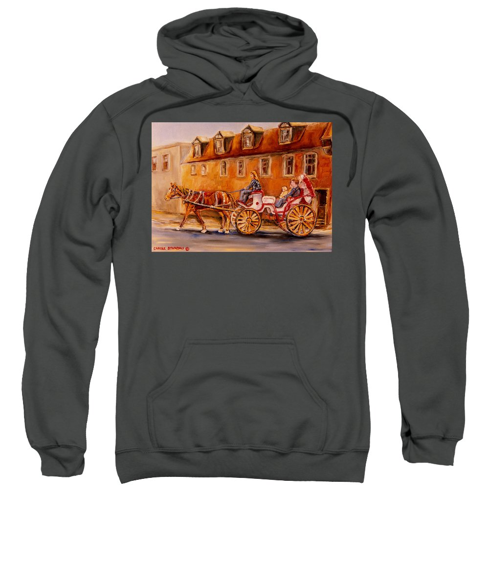 Quebec City Sweatshirt featuring the painting Wonderful Carriage Ride by Carole Spandau