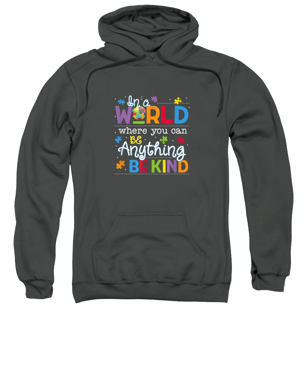 girls' Novelty Clothing Sweatshirt featuring the digital art In A World Where You Can Be Anything Be Kind Autism T-shirt by Unique Tees