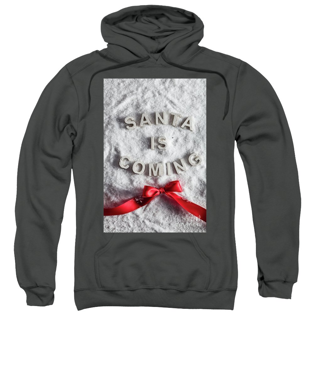 Christmas Sweatshirt featuring the photograph Santa Is Coming Writing And A Red Bow by Michal Bednarek