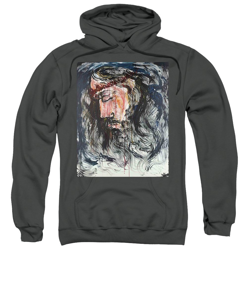 Jesus Sweatshirt featuring the painting Gethsemane to Golgotha by Nadine Rippelmeyer