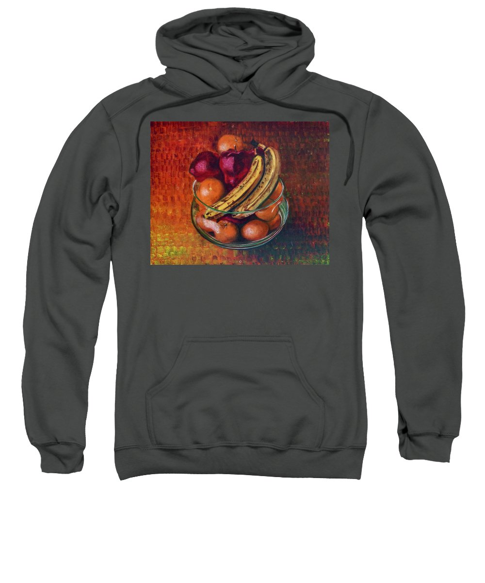 Oil Painting On Canvas Sweatshirt featuring the painting Glass Bowl Of Fruit by Sean Connolly