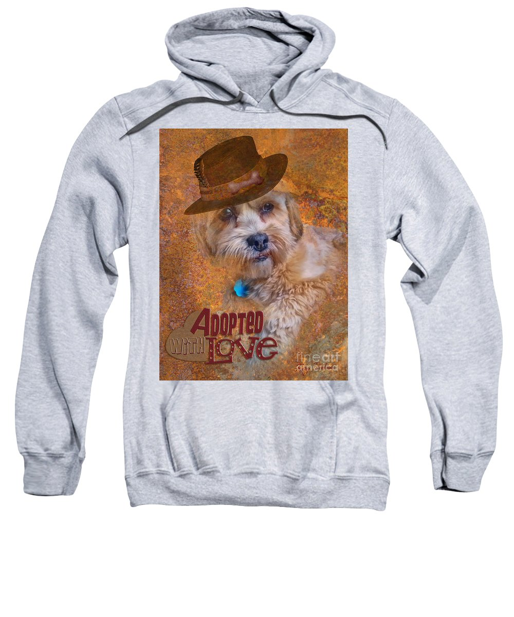 Dog Sweatshirt featuring the digital art Adopted With Love by Kathy Tarochione