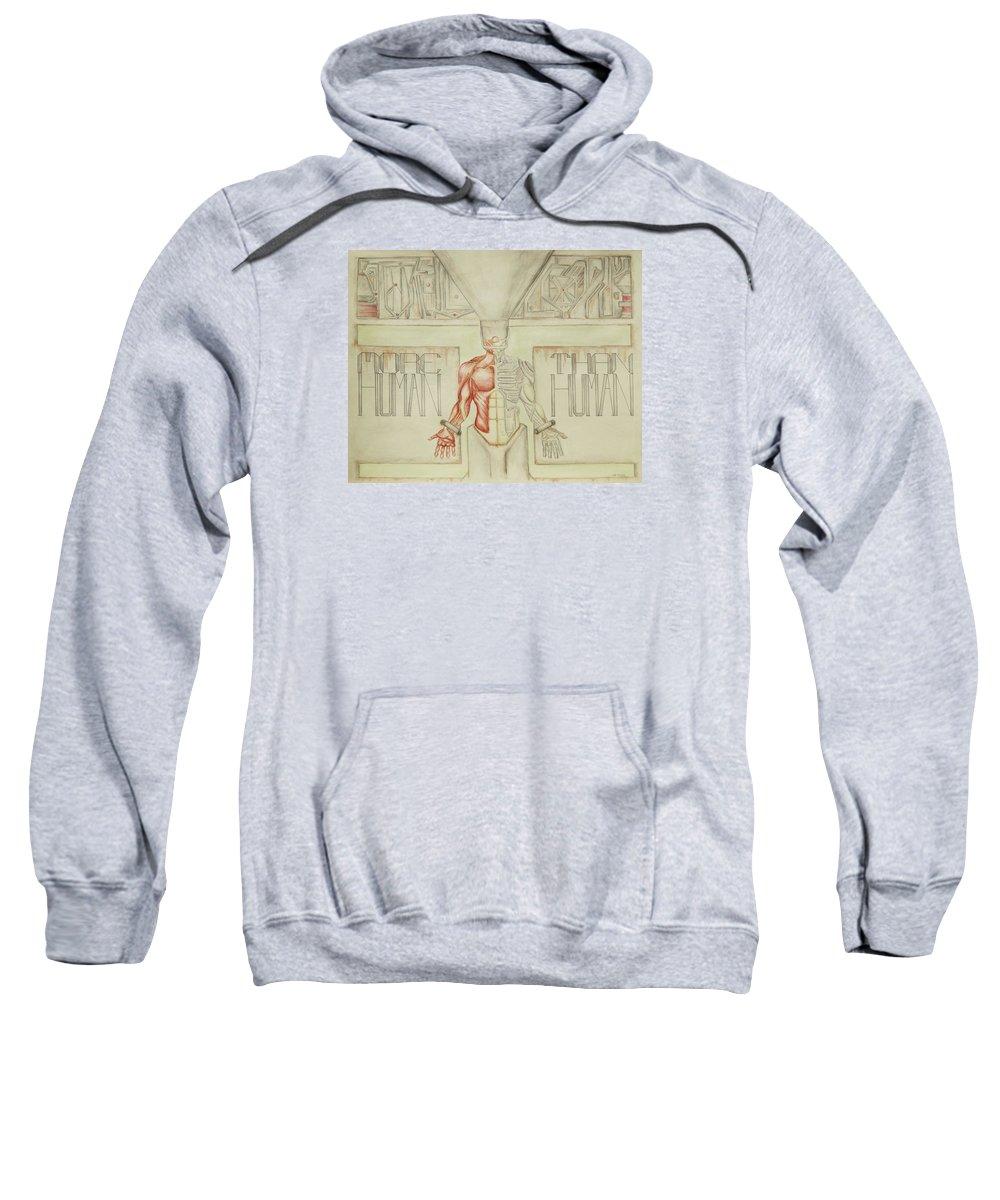 Anatomy Sweatshirt featuring the painting More Human Than Human by Jeffrey Oleniacz