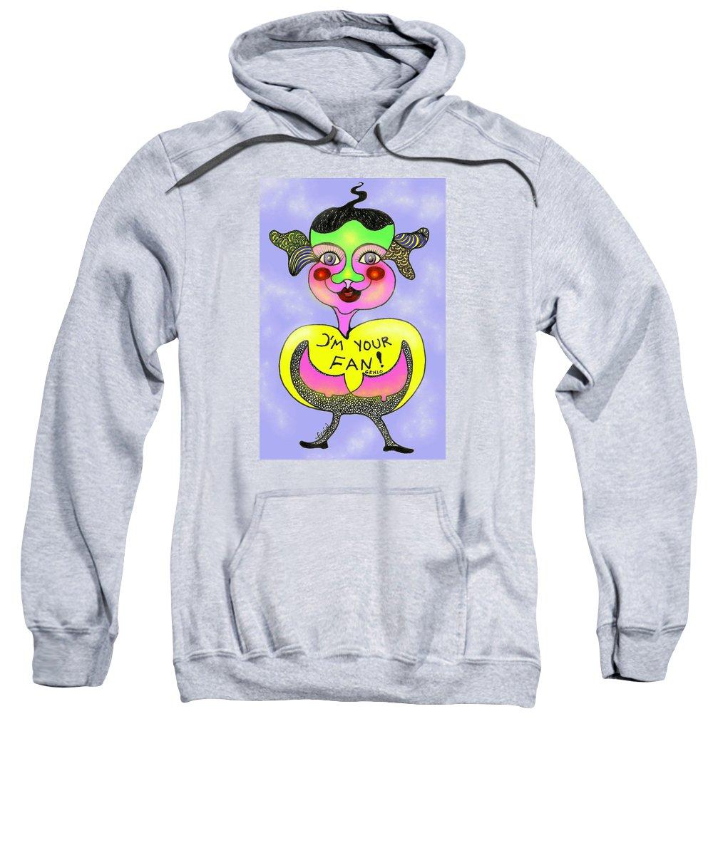 Genia Sweatshirt featuring the drawing I'm Your Fan by Genia GgXpress
