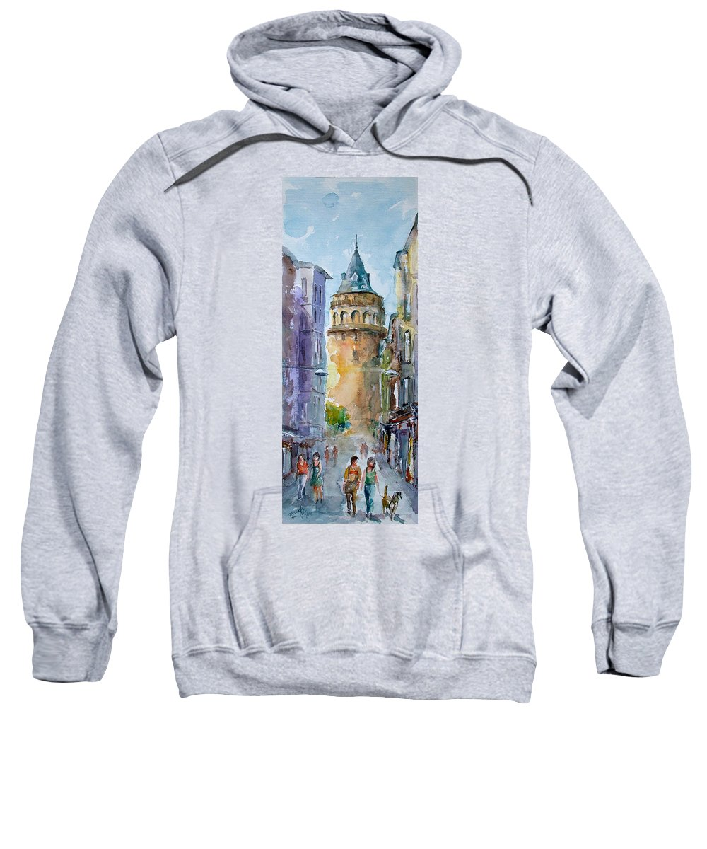 Tower Sweatshirt featuring the painting A Walk Around Galata Tower - Istanbul by Faruk Koksal