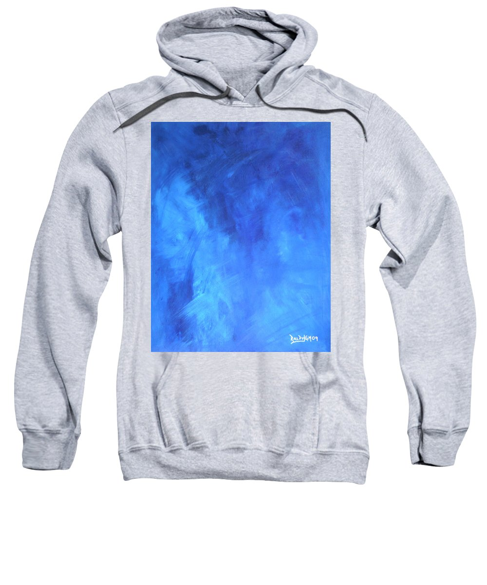 Blue Sweatshirt featuring the painting Before The Shattering 2009 by RalphGM