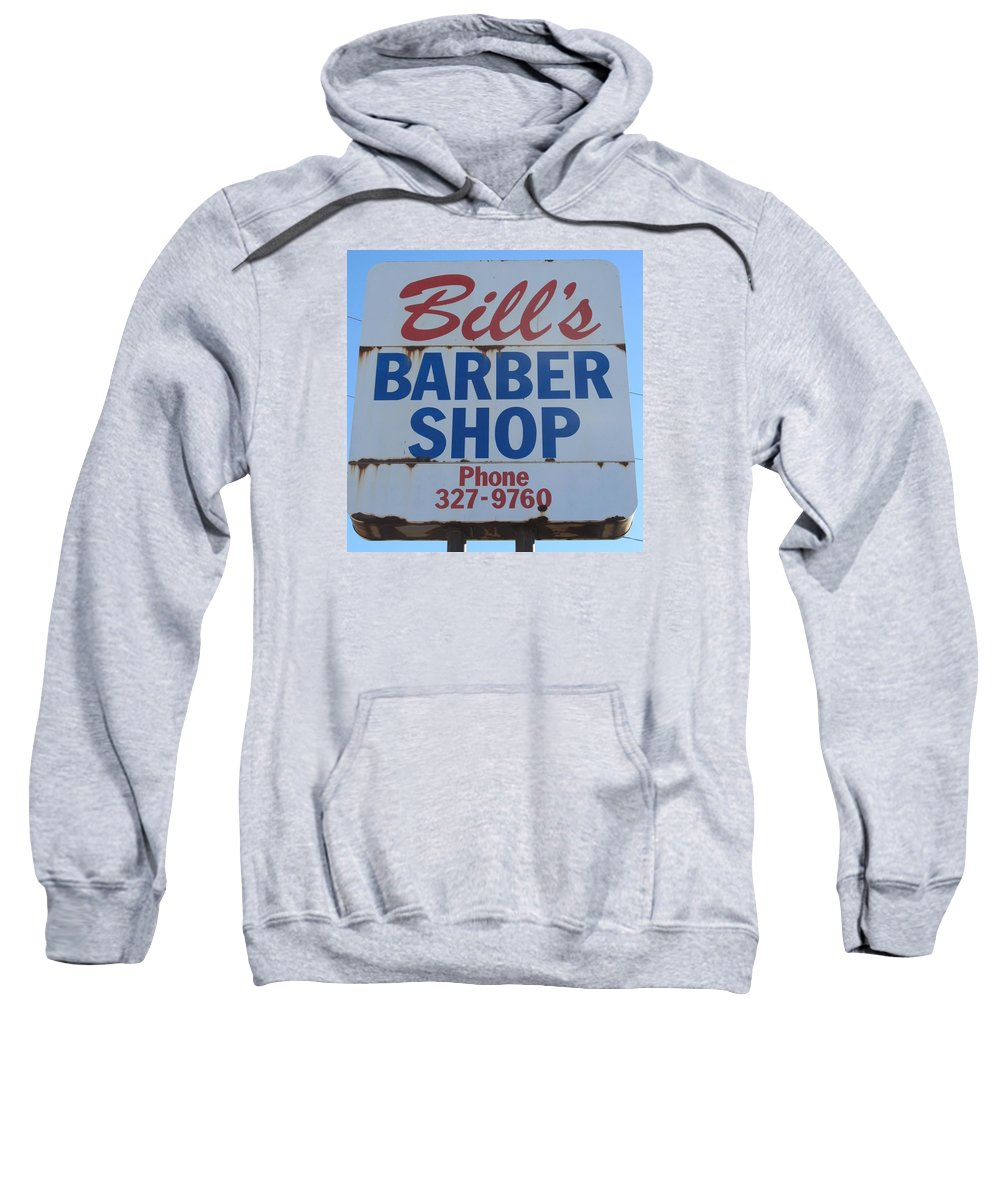 Barber Shops Sweatshirt featuring the photograph Bill's Barber Shop by Donna Wilson