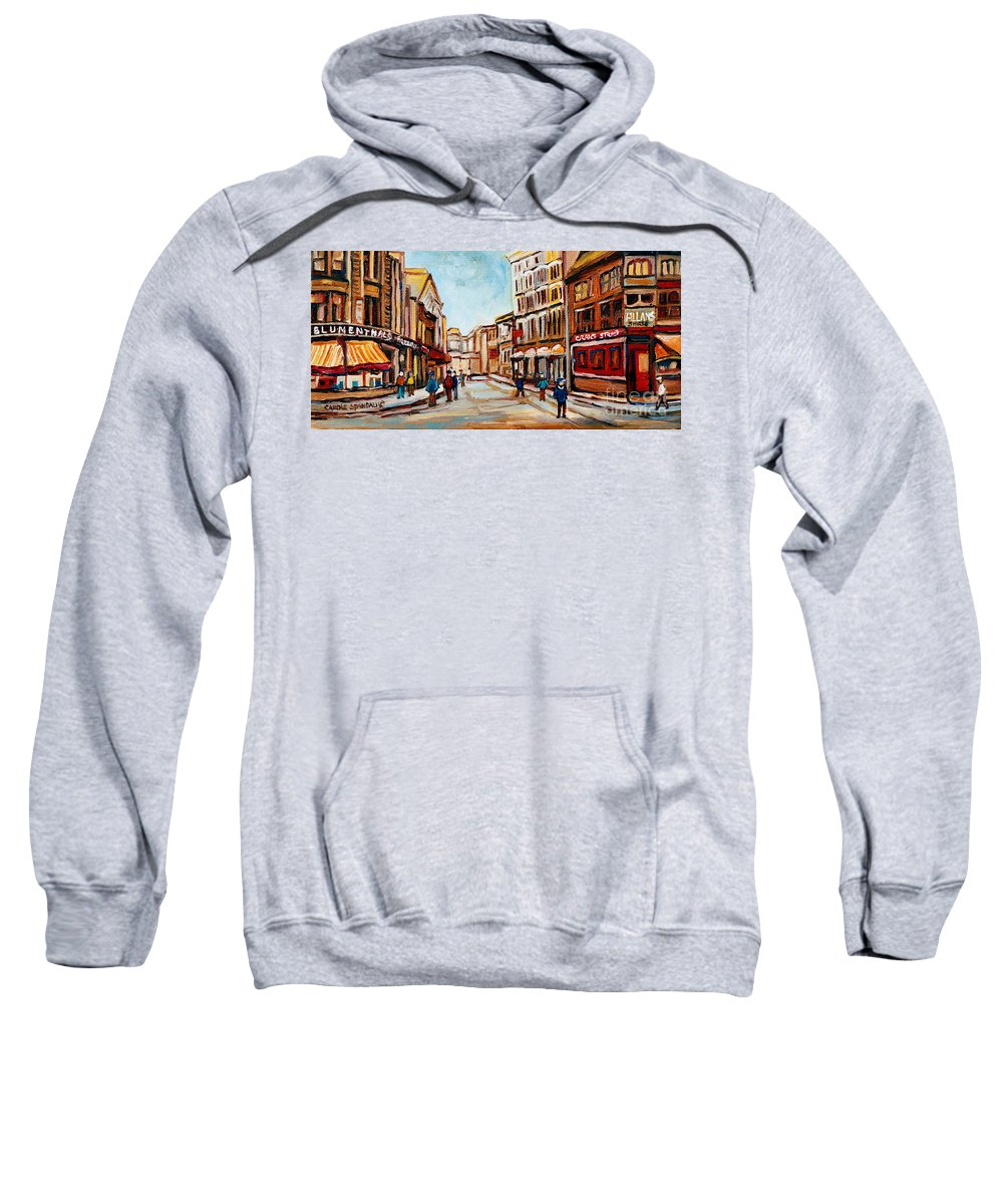 Montreal Sweatshirt featuring the painting Blumenthals On Craig Street by Carole Spandau
