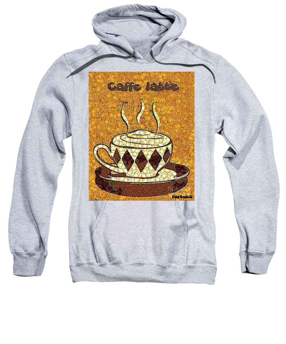 Caffe Latte Sweatshirt featuring the painting Caffe Latte by Dragica Micki Fortuna
