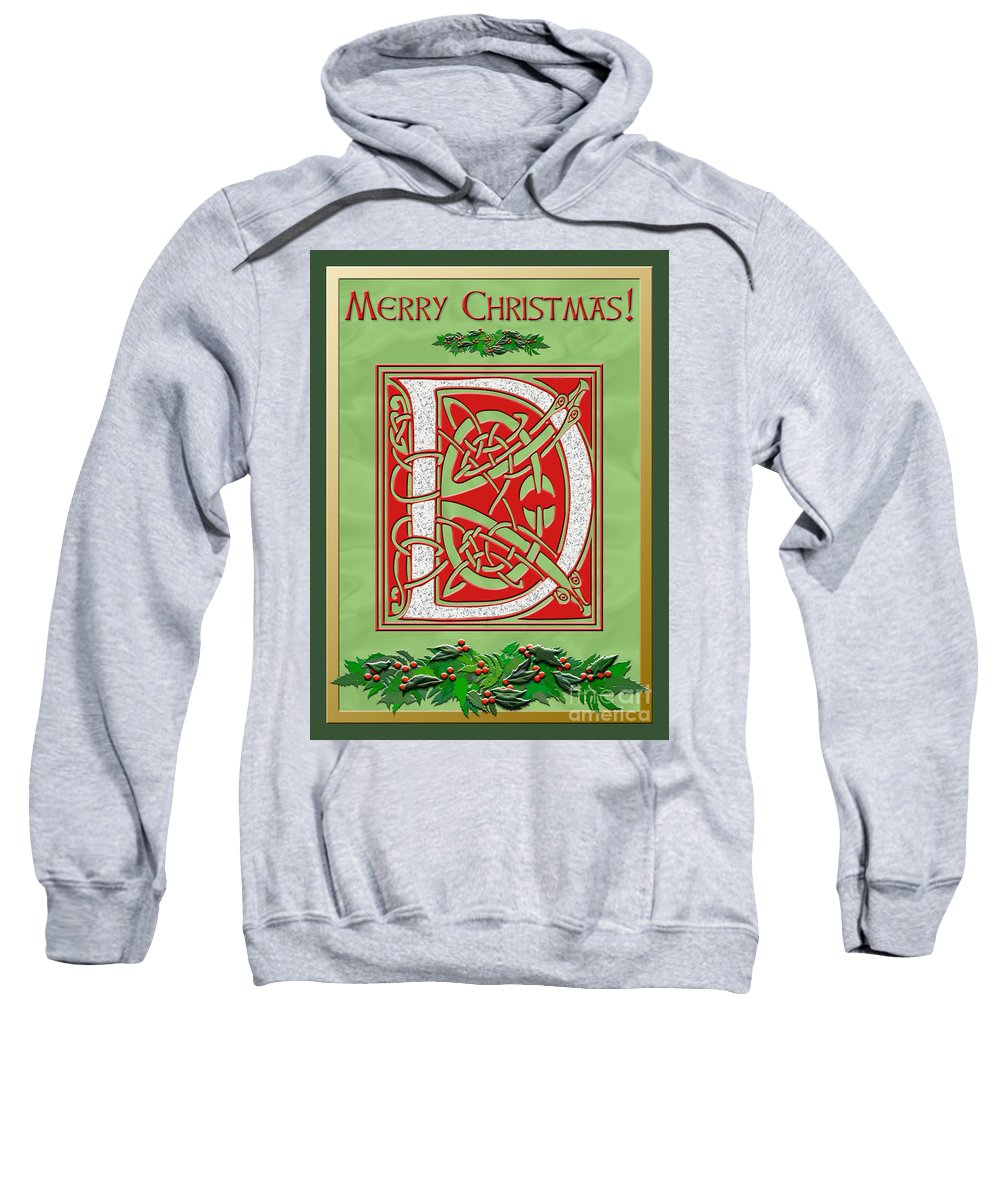 Monogram Sweatshirt featuring the digital art Celtic Christmas D Initial by Melissa A Benson