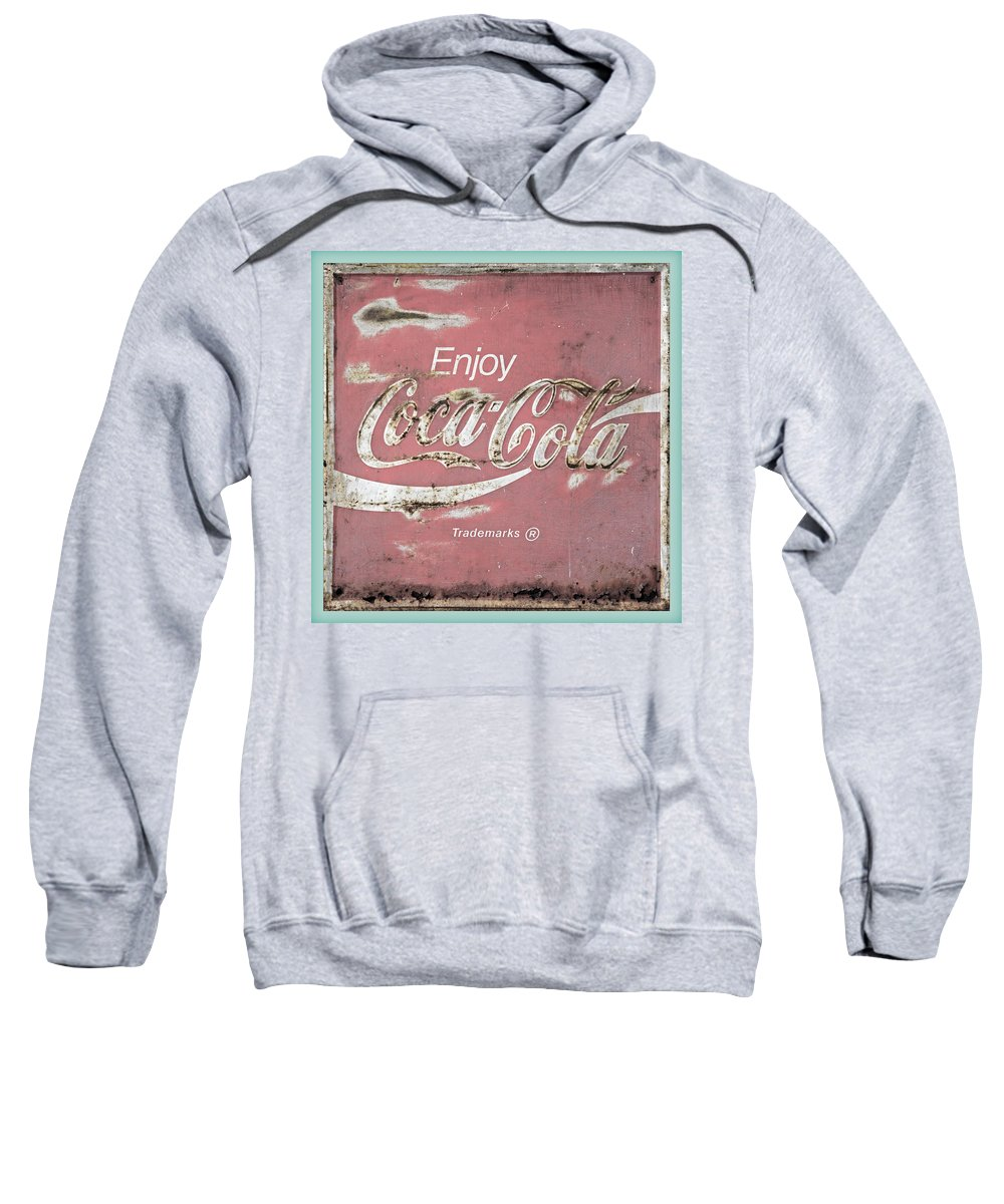 Coca Cola Sweatshirt featuring the photograph Coca Cola Pastel Grunge Sign by John Stephens