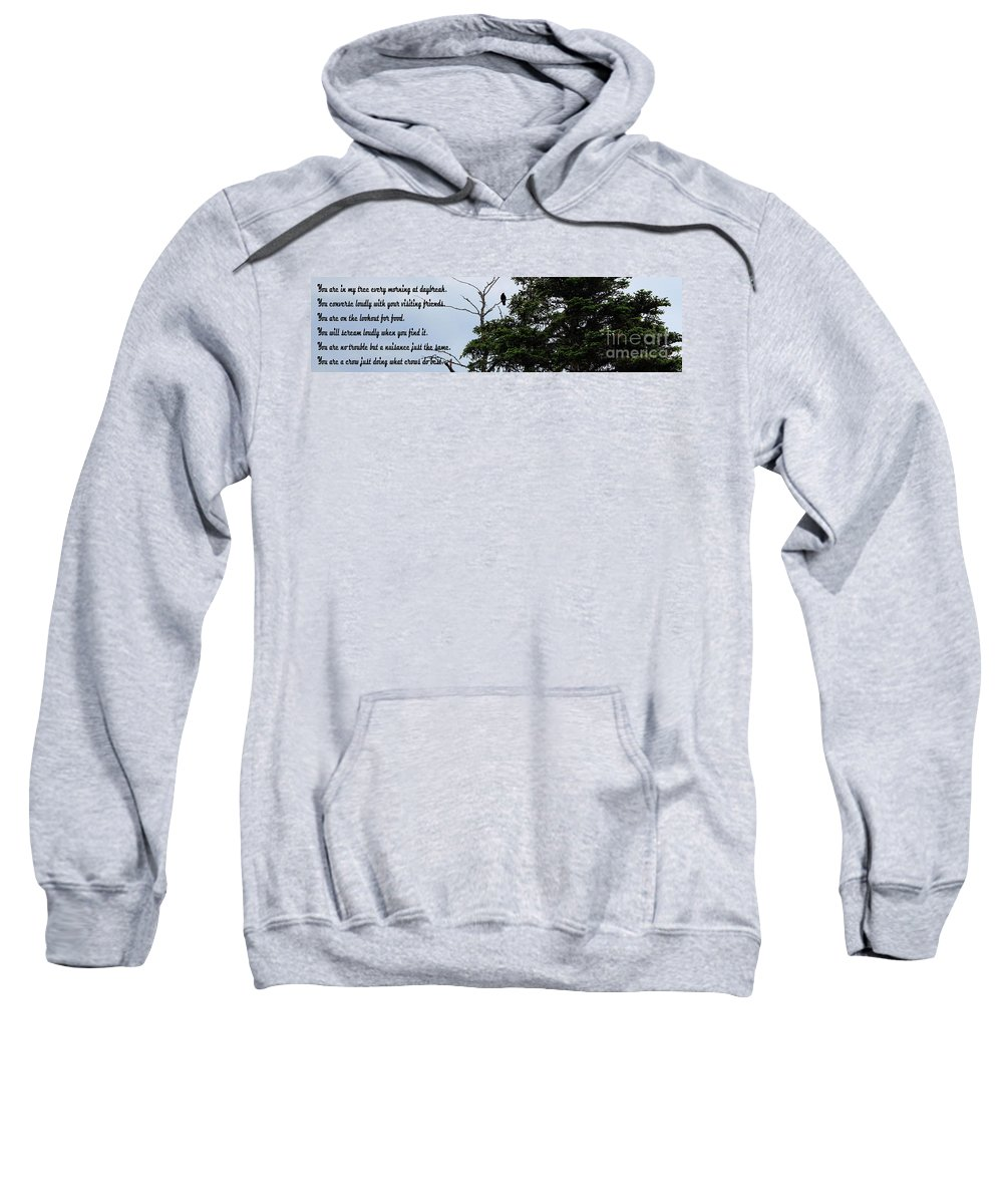 Casing The Scene Sweatshirt featuring the photograph Crow - Black Bird - Loud Call by Barbara Griffin