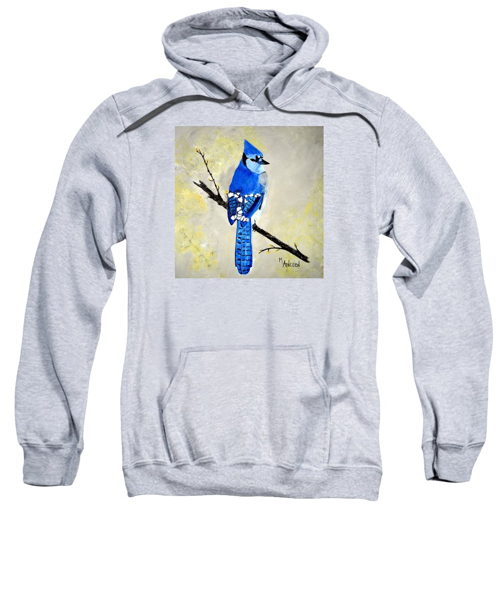 Blue Jay Sweatshirt featuring the painting Dressed In Blue by Mary Arneson